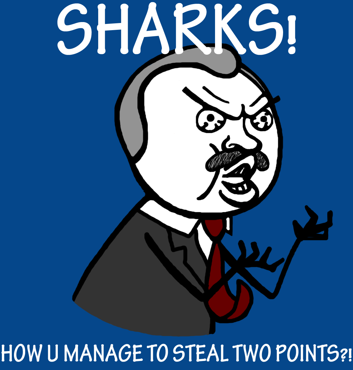 No really, how ddi you manage to win that game last night, Sharks?